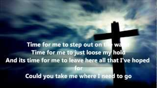 "Chris Tomlin - ""need You now"" (acoustic cover) with lyrics"