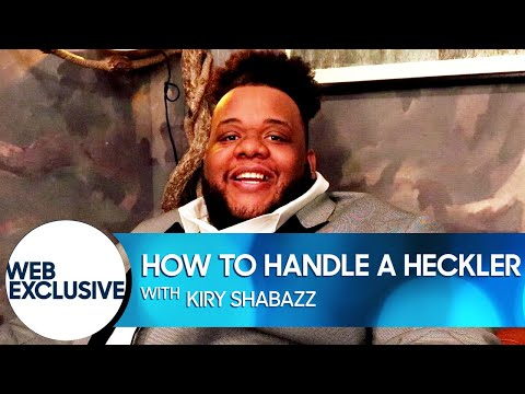 Kiry Shabazz Called a Heckler a Failed Magician