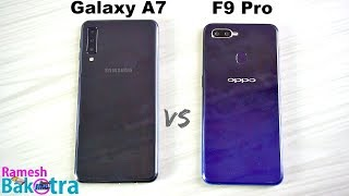 Samsung Galaxy A7 2018 vs Oppo F9 Pro SpeedTest and Camera Comparison
