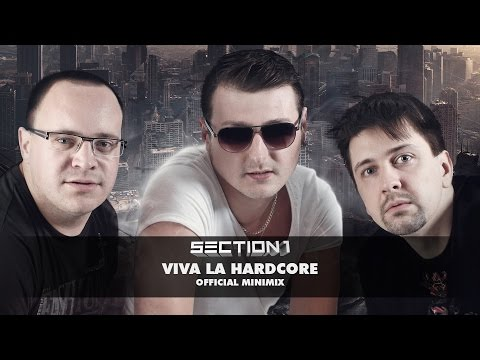 Section 1 - Viva La Hardcore (Official Minimix) | OUT NOW!