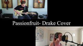 Passionfruit- Drake Cover (Feat. Eve Bond)