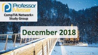 Professor Messer's Network+ Study Group - December 2018 | Kholo.pk
