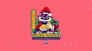 Homegrown Mafia   Blanca Navidad Ft. Fntxy, Dee, Yoga Fire, Muelas De Gallo, Gogo Ras & Alemán