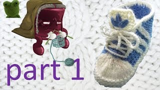 Knitting   Baby Slippers Running Shoes Part 1