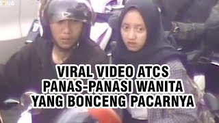 Viral Video ATCS Panas-panasi Wanita yang Bonceng Pacarnya: Yang Sayang Kamu, Dia atau Kita?