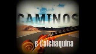 Caminos - Reina Calchaquina