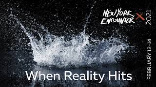 When Reality Hits | Trailer | New York Encounter 2021 (4:01)