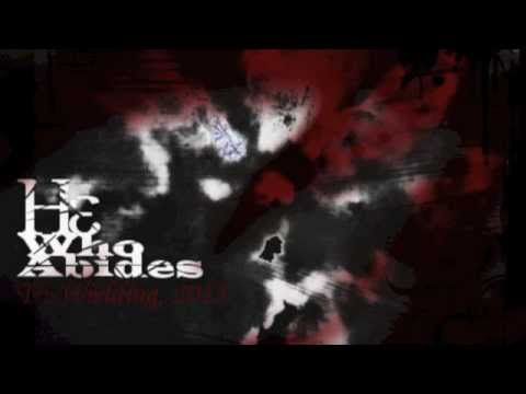 """He Who Abides - """"The Oncoming Storm"""" (New Song, 2013)"""