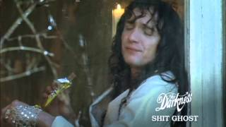 The Darkness - Shit Ghost