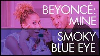 "Get Beyoncé's Smoky Blue Eyes from ""Mine"" - Celeb Beauty & Makeup Tutorials - Get the Look"