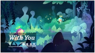 With You | REST project | Relax, Piano, Meditation, Music, ASMR, Peace, Angel, Illustration