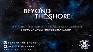 Beyond The Shore Vocal Audition (Wake Up Through Darkness)