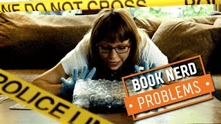 Book Nerd Problems | When You Value Your Book Above Everything
