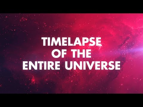 Time Lapse of the Entire Universe