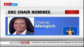 President Uhuru nominates Lyn Cherop Mengich as the new SRC chairperson