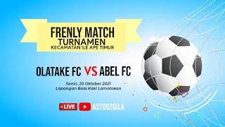 OLATAKE FC vs ABEL LAMAWOLO (Frenly Match Ile Ape Timur)