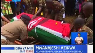 Mwanajeshi aliyefariki katika eneo la mpaka wa Kenya na Somalia azikwa