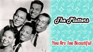 The Platters - You Are Too Beautiful