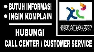 Cara Menghubungi Call Center dan Customer Service XL
