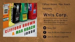 Clifford Brown, Max Roach - Joyspring