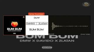 DMW X Davido X Zlatan    Bum Bum (Official Audio)