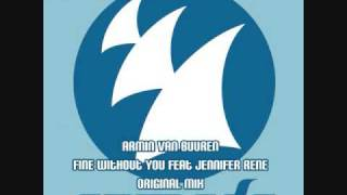 Armin Van Buuren - Fine Without You feat Jennifer Rene