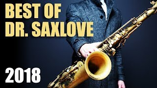 "Dr. SaxLove's ""Best of 2018"" – Smooth Jazz Saxophone Instrumental Music for Relaxation & Studying"