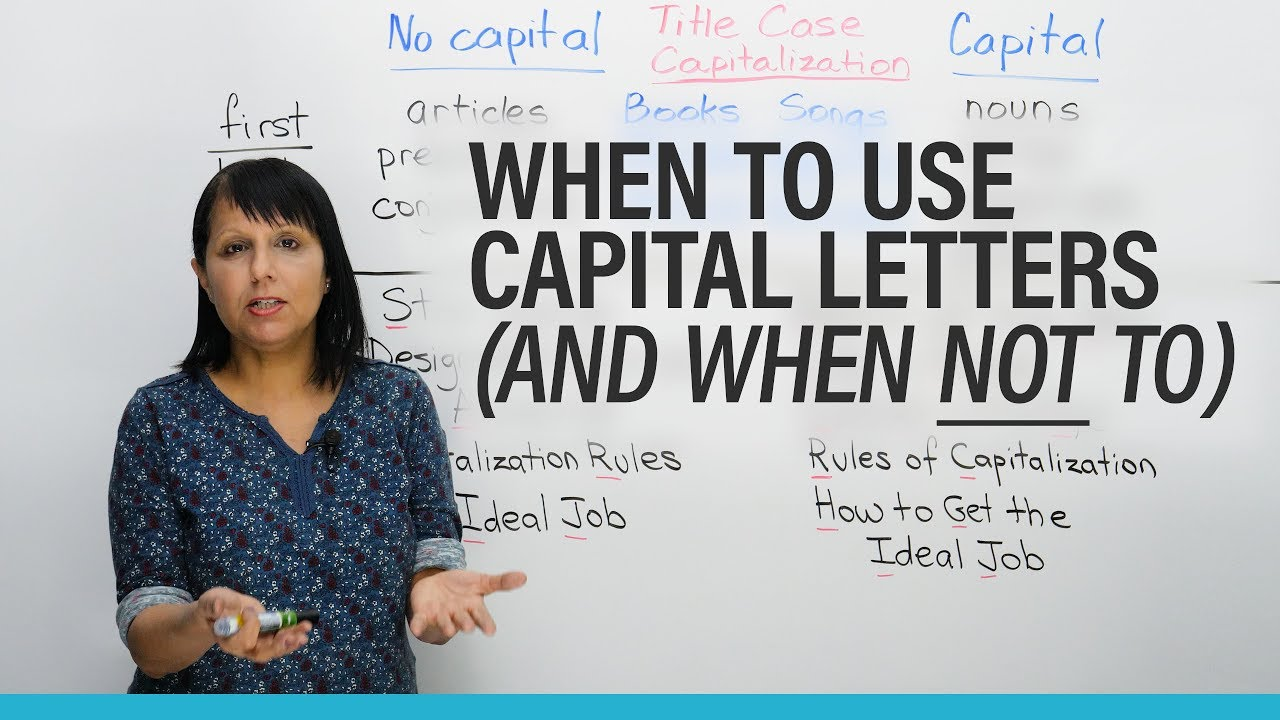 when to use capital letters in english  u00b7 engvid