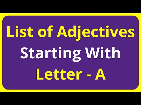List of Adjectives Words Starting With Letter - A