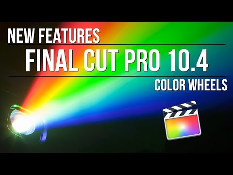 Final Cut Pro 10.4: Color Wheels