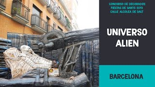 preview picture of video 'Universo ALIEN de la calle Alcolea de Dalt.  Concurso de decorados de las Fiestas de Sants 2013'