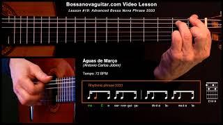 Águas de Março (Waters of March) - Bossa Nova Guitar Lesson #19: Advanced Phrase 3333