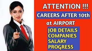 CAREER AT AIRPORT AFTER 10 TH