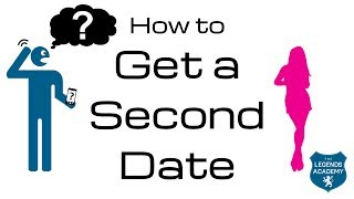 How To Get A Second Date | First Date Follow Up Tips For Men