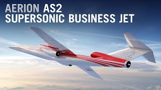 Aerion Unveils Stage 5 GE Affinity Engine for Supersonic AS2 – AINtv