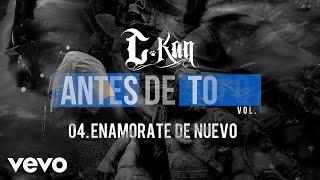 C-Kan - Enamorate de Nuevo (Audio)