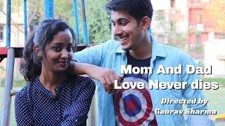 true love never dies   mom and dad love never dies
