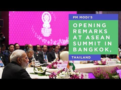 PM Modi's opening remarks at ASEAN Summit in Bangkok, Thailand