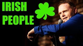 Bill Burr - Irish People