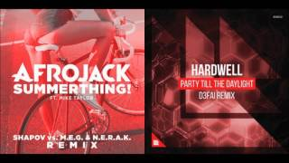 Afrojack vs Hardwell - SummerThing! vs Party Till The Daylight (5NCO Mashup)