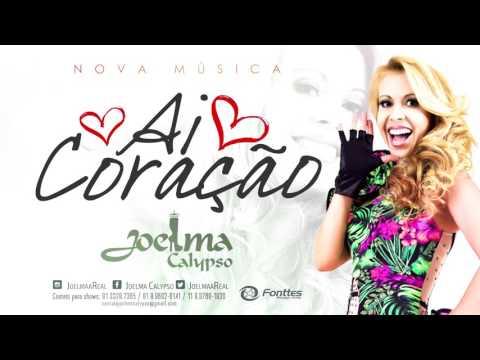 Música Joelma Calypso (Ai Coração)