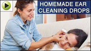 DIY Ear Cleaning Drops