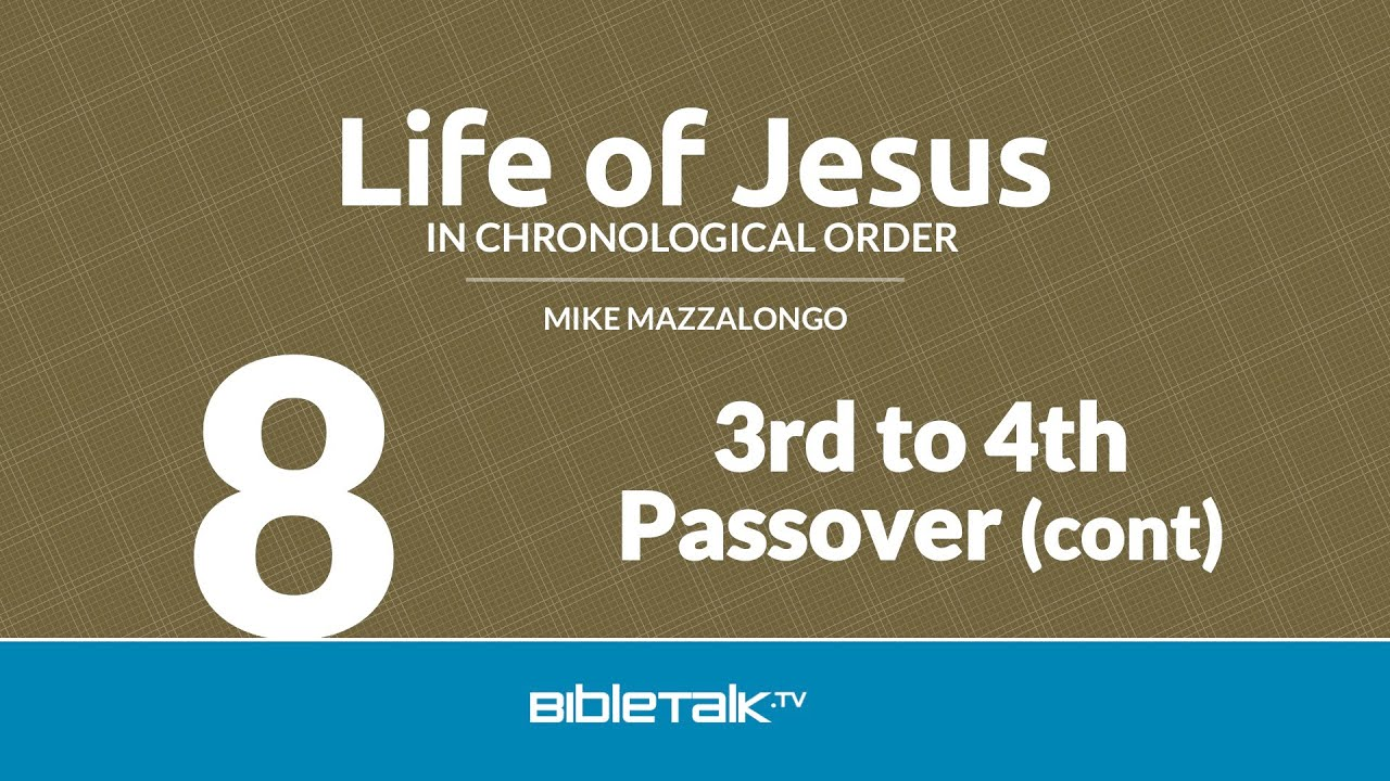 8. 3rd to 4th Passover (continued)