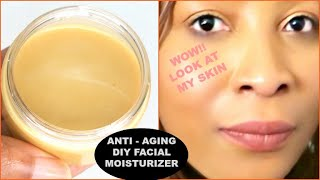 HOMEMADE ANTI - AGING MOISTURIZER FOR YOUNGER LOOKING SKIN, ANTI WRINKLES CREAM, REMOVE DARK SPOTS