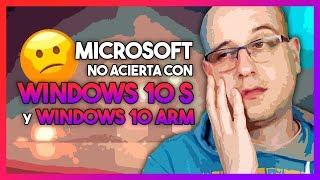 Microsoft no acierta con Windows 10 S y Windows 10 ARM   La red de Mario