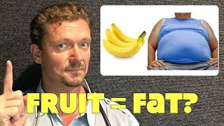 Bananas Make You Fat! Fact or Non Scientific BS?