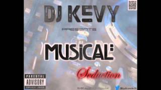 DJ Kevy- Musical Seduction Mixtape (30 min Demo)