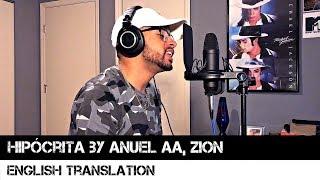 Hipócrita By Anuel Aa, Zion English Translation