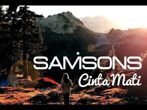SAMSONS - Cinta Mati (Lyric Video) ᴴᴰ