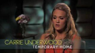 "Carrie Underwood - Interview - ""Temporary Home"""